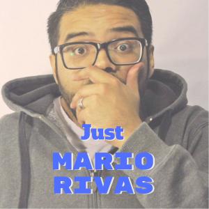 Just Mario Rivas